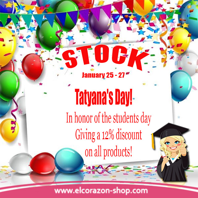 Discounts for Tatyana's Day!