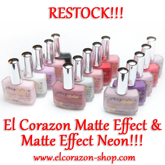 El Corazon Matte Effect and Matte Effect Neon RESTOCK!